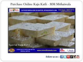 Purchase Online Kaju Katli - MM Mithaiwala