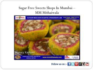 Sugar Free Sweets Shops In Mumbai - MM Mithaiwala