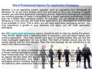 Hire a professional agency for application packaging