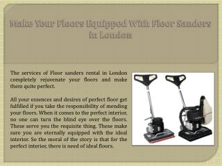 Make Your Floors Equipped With Floor Sanders in London
