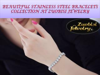 Beautiful Stainless Steel Bracelets Collection at ZuoBiSi Jewelry