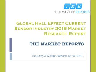 Global Hall Effect Current Sensor Market Trends, Competitive Landscape Analysis and Key Companies