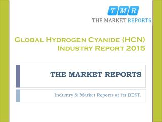 Global Hydrogen Cyanide (HCN) Industry Report 2015