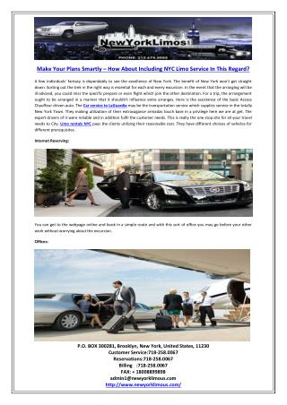 Make Your Plans Smartly – How About Including NYC Limo Service In This Regard?
