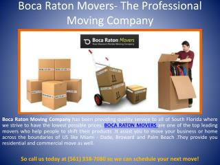 Boca Raton Movers- The Professional Moving Company