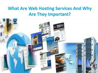 What Are Web Hosting Services And Why Are They Important