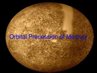 Orbital Precession of Mercury