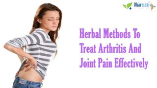 Herbal Methods To Treat Arthritis And Joint Pain Effectively