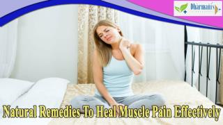 Natural Remedies To Heal Muscle Pain Effectively
