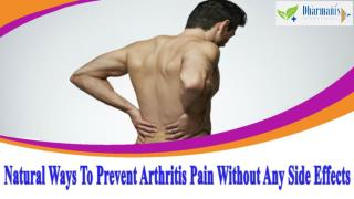 Natural Ways To Prevent Arthritis Pain Without Any Side Effects