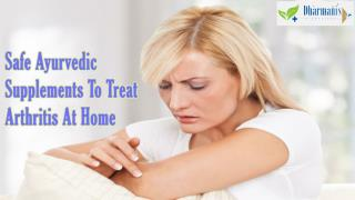 Safe Ayurvedic Supplements To Treat Arthritis At Home