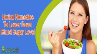 Herbal Remedies To Lower Down Blood Sugar Level