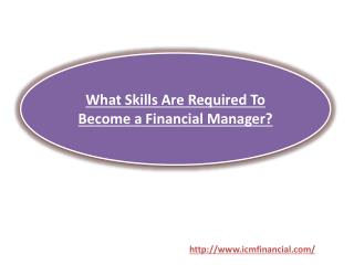 What Skills Are Required To Become a Financial Manager?