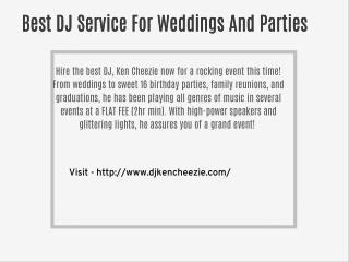 Professional DJ Service By Ken Cheezie