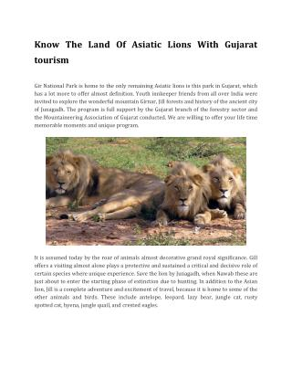 Know The Land Of Asiatic Lions With Gujarat tourism