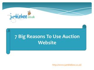 7 Big Reasons To Use Auction Website