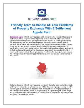 Friendly Team to Handle All Your Problems of Property Exchange With E Settlement Agents Perth