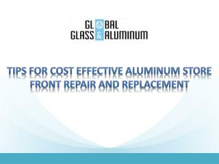 Tips For Cost Effective Aluminum Store Front Repair And Replacement