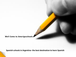 Spanish schools in Argentina- the best destination to learn Spanish