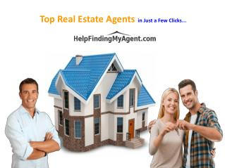 Find Top Real Estate Agents in Just a Few Clicks…