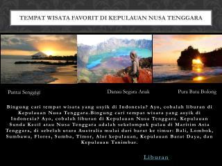 Tempat Wisata Favorit di Kepulauan Nusa Tenggara