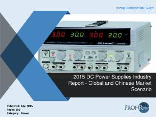 Global and Chinese DC Power Supplies Market Demand, Industry Supply 2015