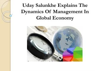 Uday Salunkhe Explains The Dynamics Of Management In Global Economy