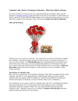 Valentine�s Day Marks a Weeklong Celebration � Plan Your Gifts in Advance