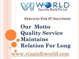 IT services (9899756694) in noida india-visainfoworld.com