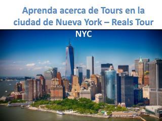 Obtenga más información sobre Tours en la ciudad de Nueva York - Nueva York Visitas Reales