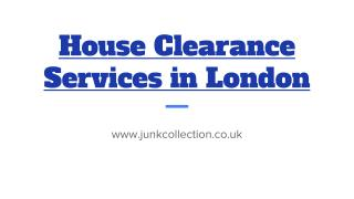 House Clearance London Services