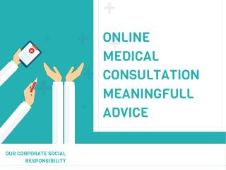 Online Medical Consultation Meaningfull Advice