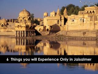 6  Things You Will Experience Only in Jaisalmer