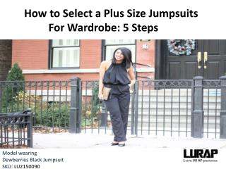 How to Select a Plus Size Jumpsuits Wardrobe: 5 Steps