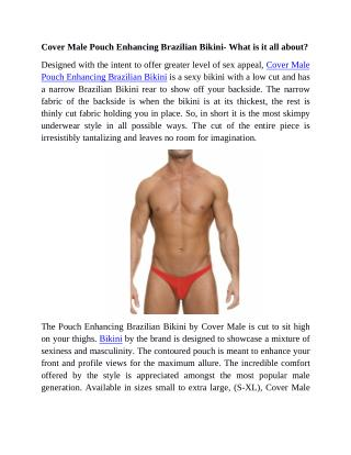Cover Male Pouch Enhancing Brazilian Bikini- What is it all about?