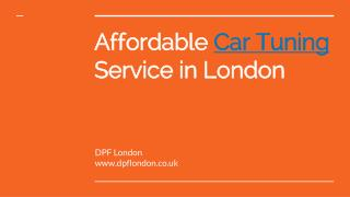 Reasonable Car Tuning London Services