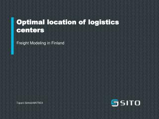 Optimal location of logistics centers