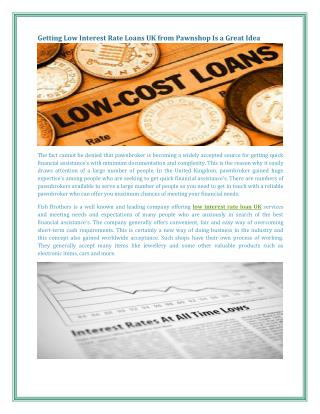 Getting Low Interest Rate Loans UK from Pawnshop Is a Great Idea