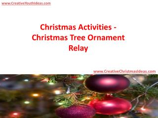 Christmas Activities - Christmas Tree Ornament Relay