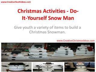 Christmas Activities - Do-It-Yourself Snow Man