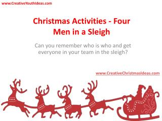 Christmas Activities - Four Men in a Sleigh