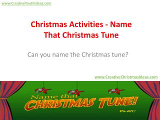 Christmas Activities - Name That Christmas Tune