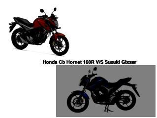 Honda Cb Hornet 160R V/S Suzuki Gixxer