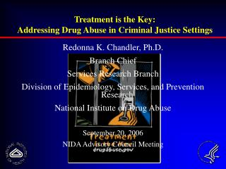 Treatment is the Key: Addressing Drug Abuse in Criminal Justice Settings