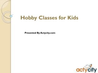 Hobby Classes Pune, Mumbai