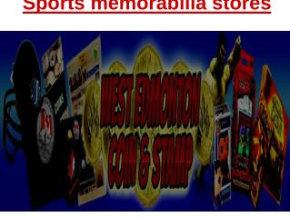 Sports memorabilia stores - West Edmonton Coin & Stamp