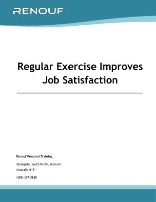 Regular Exercise Improves Job Satisfaction