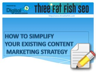 A Simple Content Marketing Strategy Is The Best One