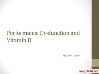 Performance Dysfunction and Vitamin D