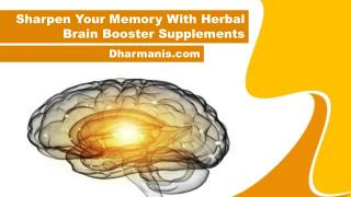 Sharpen Your Memory With Herbal Brain Booster Supplements